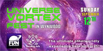 """""""Universe Vortex Fest in Wynwood"""" at Fundimension ... The ultimate otherworldly experience"""