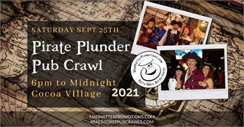 Pirate Plunder Pub Crawl Cocoa Village 2021, Saturday, Sep. 25, 6 pm to midnight