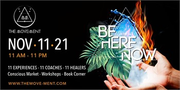 THE MOVE-MENT - BE HERE NOW EXPERIENCE