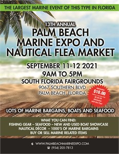 This Weekend 13th Annual Palm Beach Marine Expo and Nautical Flea Market and West Palm Seafood Fest